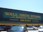 The world-famous Wall Drug Store, near Mt Rushmore